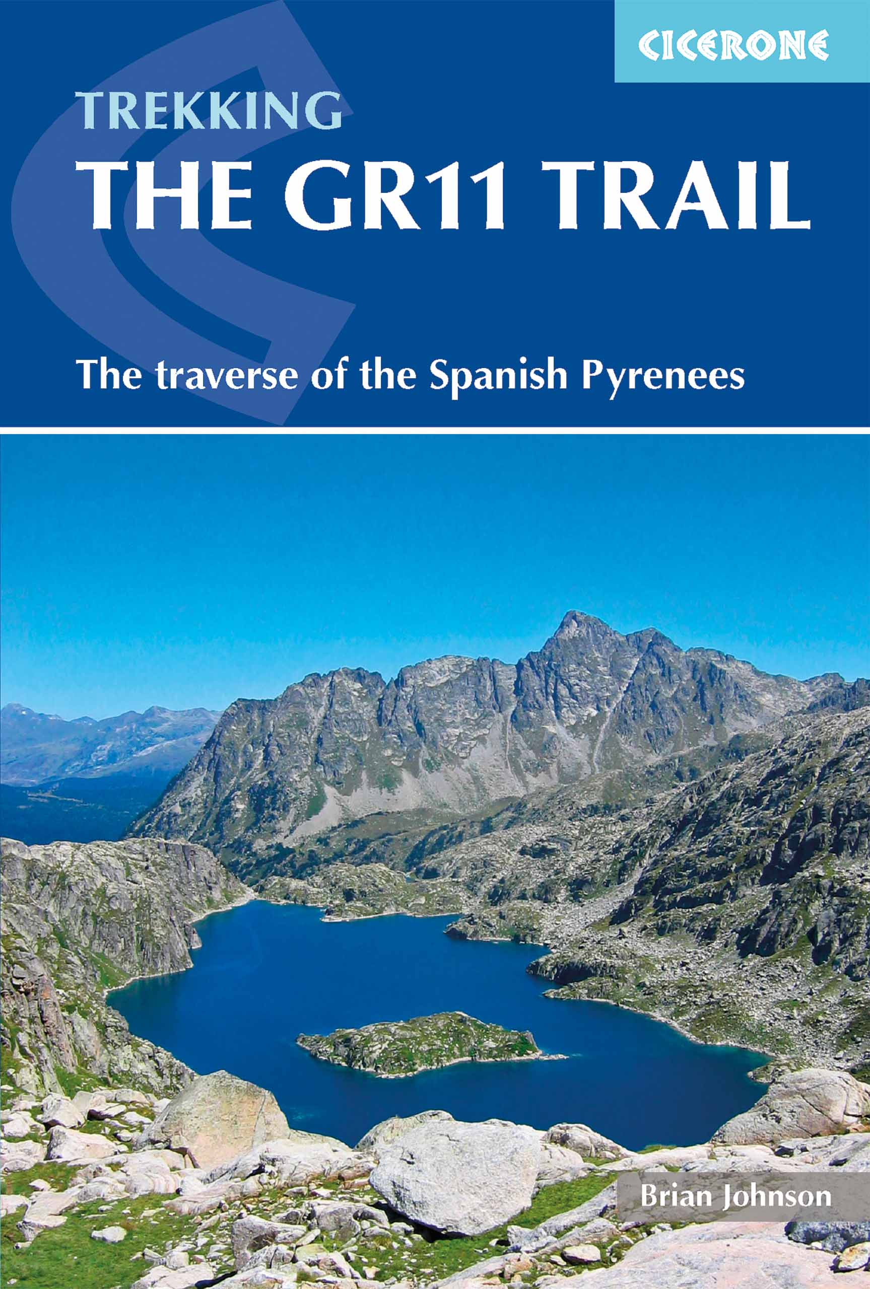GR11 Trail / The Traverse of the Spanish Pyrenees