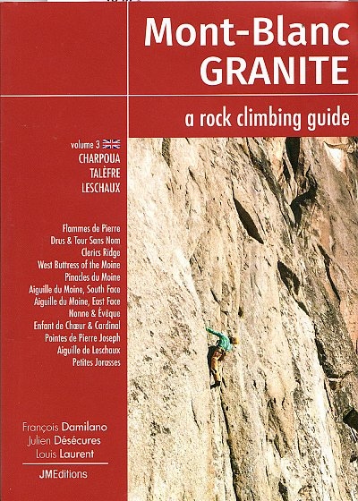 Mont Blanc Granite: a rock climbing guide